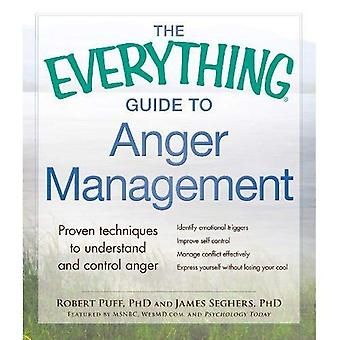 The Everything Guide to Anger Management: Proven Techniques to Understand and Control Anger (Everything (Self-Help))