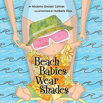 Beach Babies Wear Shades (Urban Babies Wear Black)