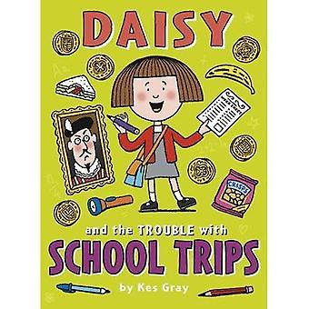 Daisy et le problème avec les voyages scolaires