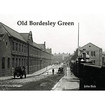 Vieux Bordesley Green
