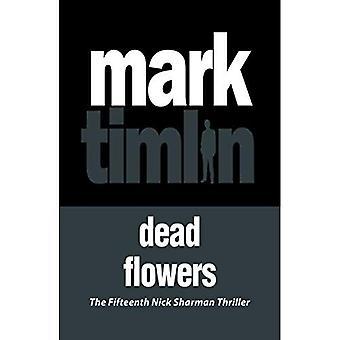 Dead Flowers (Nick Sharman)