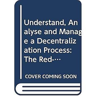 Begrijpen, analyseren en beheren van een proces van decentralisatie: de Red-ifo-Model en het gebruik ervan