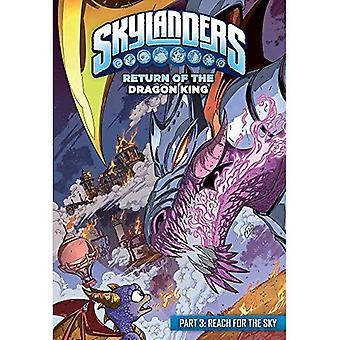 Skylanders: Retour du Roi Dragon: atteindre le ciel (Skylanders)