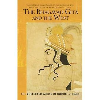 De Bhagavad Gita en de West: de esoterische betekenis van de Bhagavad Gita en haar relatie tot de brieven van Paulus