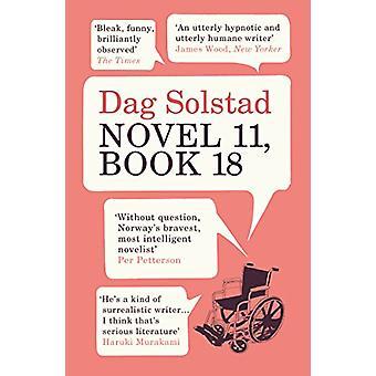 Novel 11 - Book 18 by Dag Solstad - 9781784704988 Book
