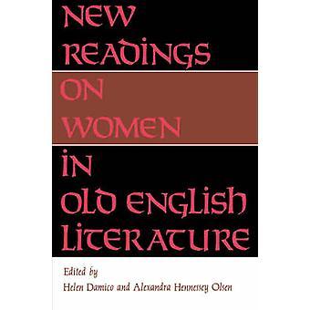 Nye aflæsninger på kvinder i gamle engelsk litteratur ved Damico & Helen