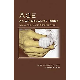 Age as an Equality Issue by Fredman & Sandra