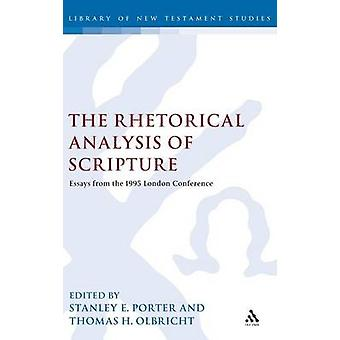 The Rhetorical Analysis of Scripture by Porter & Stanley E.
