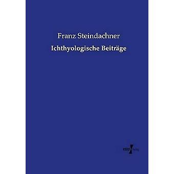 Ichthyologische Beitrge par Steindachner & Franz