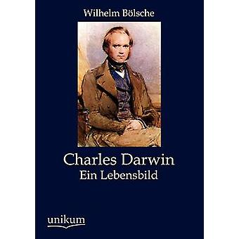 Charles Darwin av B. Lsche & Wilhelm