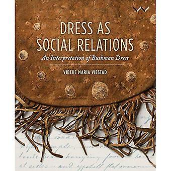 Dress as social relations: An interpretation of bushman dress