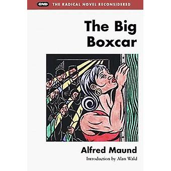 The Big Boxcar by Alfred Maund - 9780252067549 Book