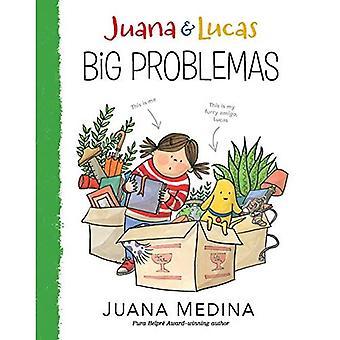 Juana et Lucas: Big problemas