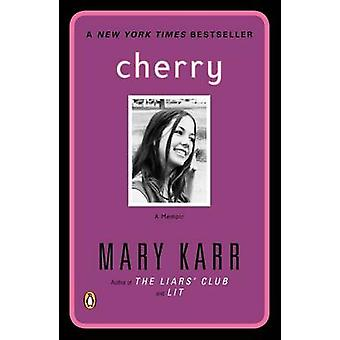Cherry - A Memoir by Mary Karr - 9780141002071 Book