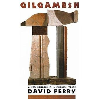 Gilgamesh - A New Rendering in English Verse Book