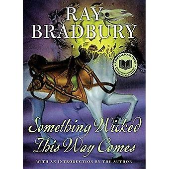 Something Wicked This Way Comes by Ray Bradbury - 9780380977277 Book