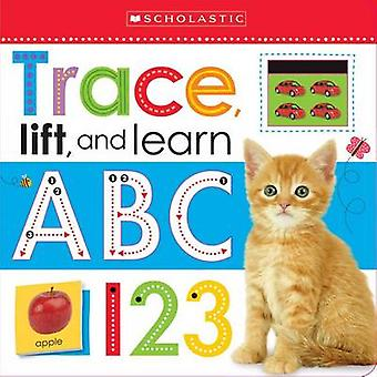 Trace - Lift - and Learn - ABC 123 (Scholastic Early Learners) by Scho