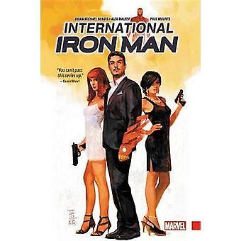 International Iron Man by Brian Michael Bendis - 9780785199793 Book