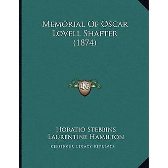 Memorial of Oscar Lovell Shafter (1874) by Horatio Stebbins - Laurent