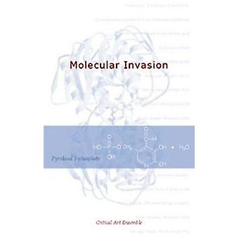 The Molecular Invasion by Critical Art Ensemble - 9781570271380 Book