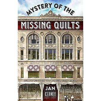 Mystery of the Missing Quilts by Jan Cerney - Cerney - Janice Brozik
