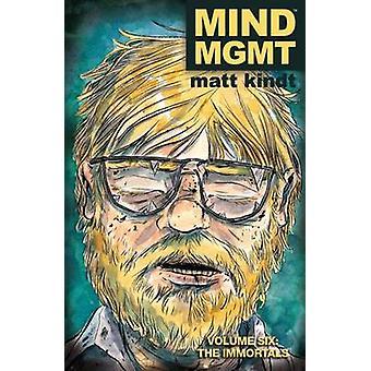 Mind Mgmt Vol. 6 - The Immortals by Matt Kindt - 9781616557980 Book
