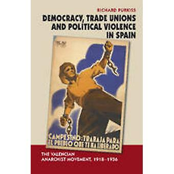 Democracy - Trade Unions & Political Violence in Spain - The Valencian