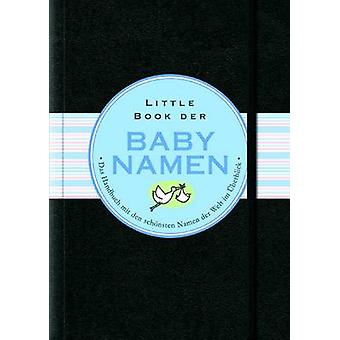 Little Black Book Der Babynamen by Karen Kaufman Orloff - Katrin Krip