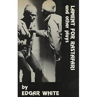 Lament for Rastafari and Other Plays by Edgar White - 9780714527567 B