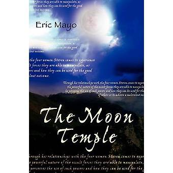 Le Temple de la Lune par Mayo et Eric
