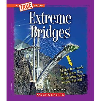 Extreme Bridges par Ann Squire