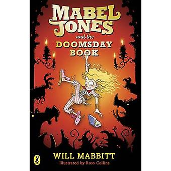 Mabel Jones and the Doomsday Book by Will Mabbitt