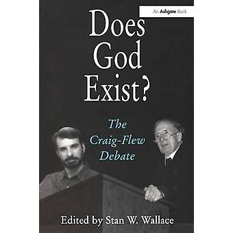Does God Exist by Edited by Stan W Wallace