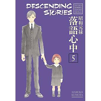 Descending Stories Showa Genroku Rakugo Shinju 5 by Kumota & Haruko