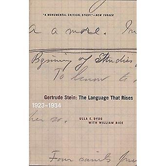 Gertrude Stein: Språket som stiger - 1923-1934 (Avant-garde og modernisme studier)