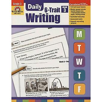 Daily 6-Trait Writing - Grade 3 by Evan-Moor Educational Publishers -
