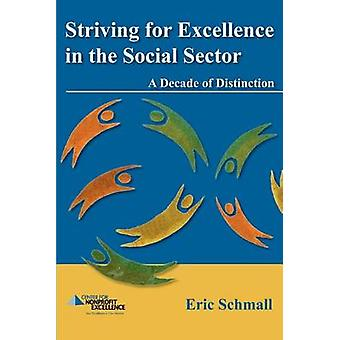 Striving for Excellence in the Social Sector by Schmall & Eric