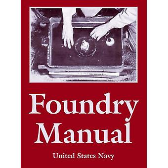 Foundry Manual by United States Navy