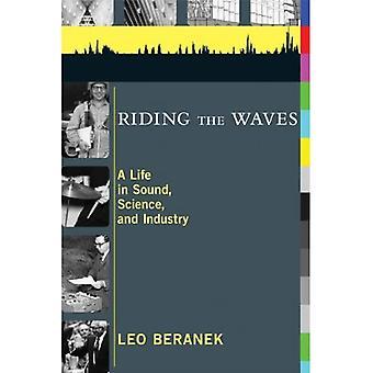 Las ondas del montar a caballo: una vida en el sonido, la ciencia y la industria