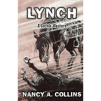 Lynch by Collins & Nancy A