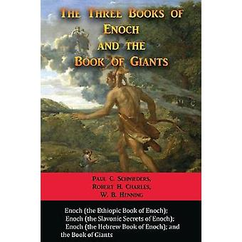 The Three Books of Enoch and the Book of Giants by Schnieders & Paul C.