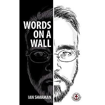 Words On A Wall by Sharman & Ian