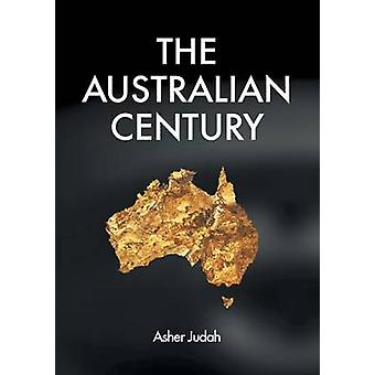The Australian Century by Judah & Asher