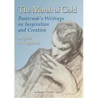 El pantano de oro Pasternaks escritos sobre inspiración y creación por Boris Pasternak