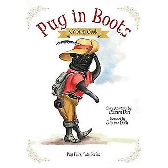 Pug In Boots  Coloring Book by Darr & Laurren