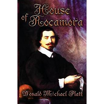 House of Rocamora by Platt & Donald Michael