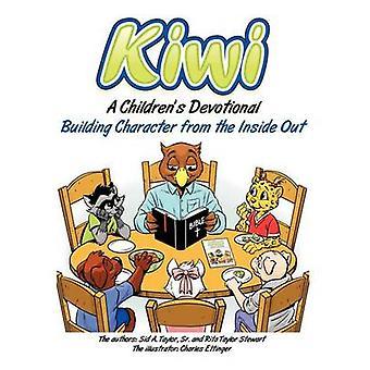 Kiwi A Childrens Devotional by Taylor & Sid A