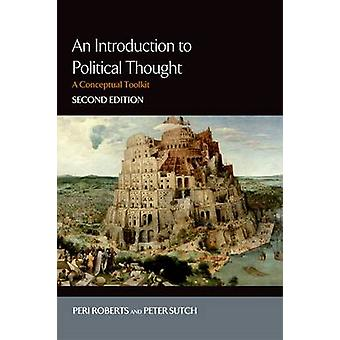 An Introduction to Political Thought (2nd New edition) by Peri Robert
