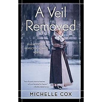 A Veil Removed by Michelle Cox - 9781631525032 Book
