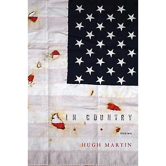 In Country by Hugh Martin - 9781942683704 Book
